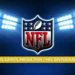 Tampa Bay Buccaneers vs New Orleans Saints Predictions, Picks, Odds, and Betting Preview - NFL NFC Divisional Round | January 17 2021