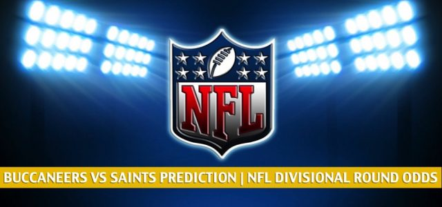 Tampa Bay Buccaneers vs New Orleans Saints Predictions, Picks, Odds, and Betting Preview – NFL NFC Divisional Round | January 17 2021