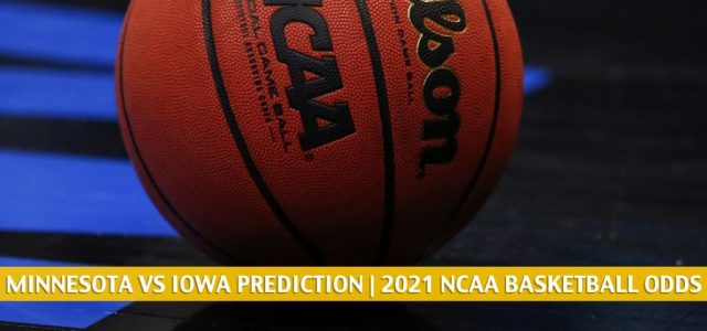 Minnesota Golden Gophers vs Iowa Hawkeyes Predictions, Picks, Odds, and NCAA Basketball Betting Preview – January 10 2021