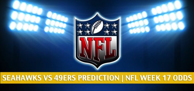 Seattle Seahawks vs San Francisco 49ers Predictions, Picks, Odds, and Betting Preview | NFL Week 17 – January 3, 2021