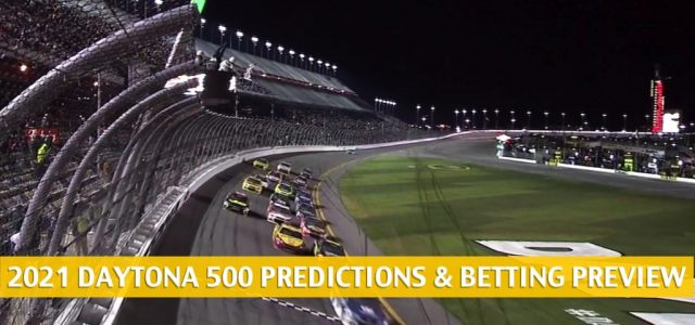 Daytona 500 Predictions, Picks, Odds, and NASCAR Betting Preview – February 14 2021