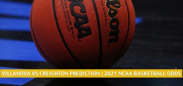 Villanova Wildcats vs Creighton Bluejays Predictions, Picks, Odds, and NCAA Basketball Betting Preview – February 13 2021