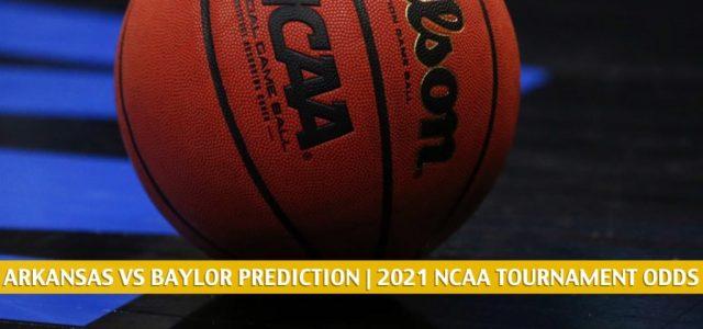Arkansas Razorbacks vs Baylor Bears Predictions, Picks, Odds, and NCAA Basketball Betting Preview – March 29 2021