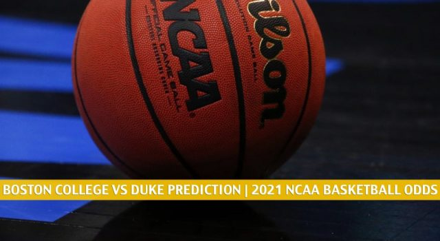 Boston College Eagles vs Duke Blue Devils Predictions, Picks, Odds, and NCAA Basketball Betting Preview – March 9 2021