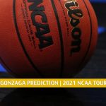 Creighton Bluejays vs Gonzaga Bulldogs Predictions, Picks, Odds, and NCAA Basketball Betting Preview - March 28 2021
