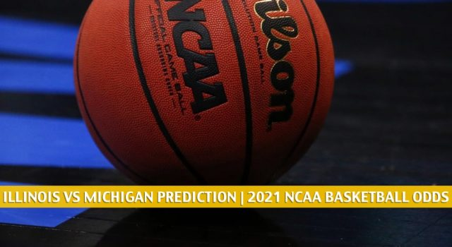 Illinois Fighting Illini vs Michigan Wolverines Predictions, Picks, Odds, and NCAA Basketball Betting Preview – March 2 2021