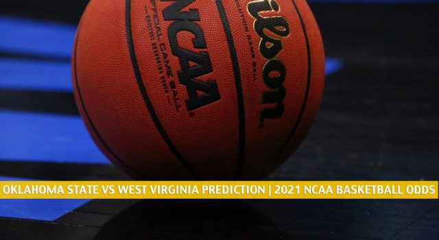 Oklahoma State Cowboys vs West Virginia Mountaineers Predictions, Picks, Odds, and NCAA Basketball Betting Preview – March 6 2021