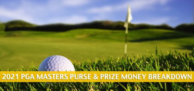 2021 PGA Masters Purse and Prize Money Breakdown