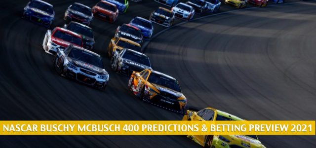 Buschy McBusch Race 400 Predictions, Picks, Odds, and Betting Preview | May 2 2021