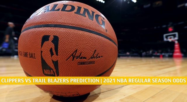LA Clippers vs Portland Trail Blazers Predictions, Picks, Odds, and Betting Preview | April 20 2021