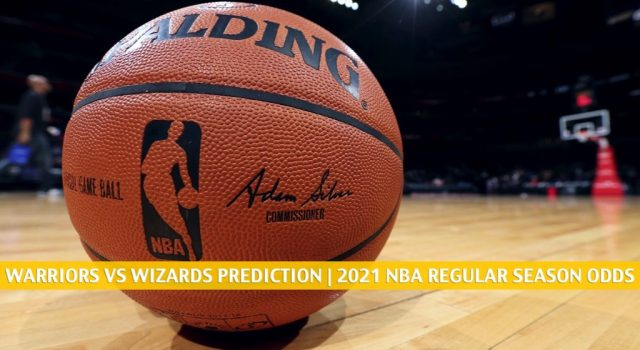 Golden State Warriors vs Washington Wizards Predictions, Picks, Odds, and Betting Preview | April 21 2021
