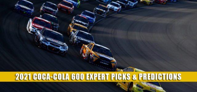 2021 Coca-Cola 600 Expert Picks and Predictions