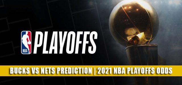 Bucks vs Nets Predictions, Picks, Odds, Preview   June 7 2021