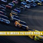 2021 Jockey Made in America 250 Sleepers and Sleeper Picks and Predictions