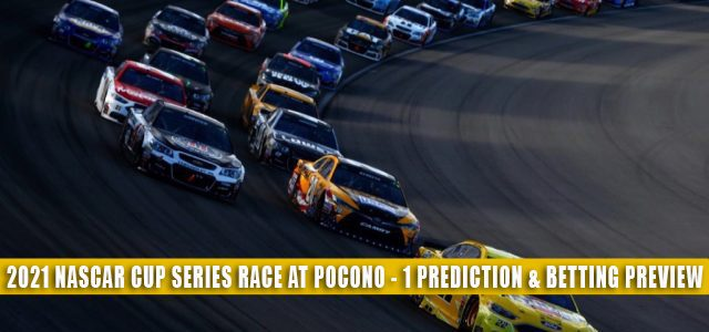 2021 NASCAR Cup Series Race at Pocono-1 Predictions, Picks, Odds, and Betting Preview | June 26 2021
