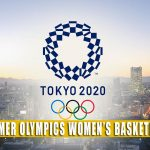 2021 Summer Olympics Women's Basketball Predictions, Picks, Odds, and Betting Preview