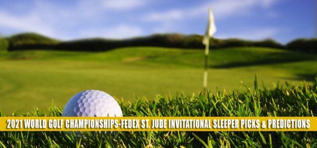 2021 World Golf Championships-FedEx St. Jude Invitational Sleeper Picks and Predictions
