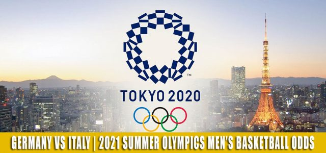 Germany vs Italy Predictions, Picks, Odds, and Betting Preview   Summer Olympics Men's Basketball – July 25 2021