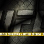 Islam Makhachev vs Thiago Moises Predictions, Picks, Odds, and Betting Preview | UFC Fight Night July 17 2021
