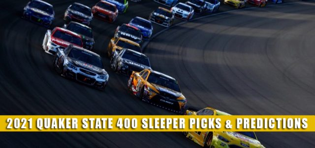 2021 Quaker State 400 Sleepers and Sleeper Picks and Predictions