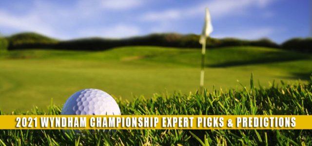 2021 Wyndham Championship Expert Picks and Predictions