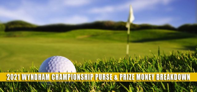 2021 Wyndham Championship Purse and Prize Money Breakdown
