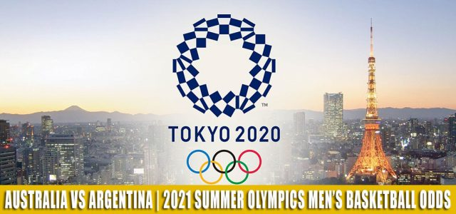 Australia vs Argentina Predictions, Picks, Odds, and Betting Preview | Summer Olympics Men's Basketball – August 3 2021