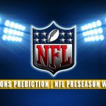 Indianapolis Colts vs Detroit Lions Predictions, Picks, Odds, and Betting Preview | NFL Preseason Week 3 – August 27, 2021