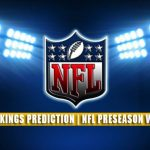 Indianapolis Colts vs Minnesota Vikings Predictions, Picks, Odds, and Betting Preview | NFL Preseason Week 2 – August 21, 2021