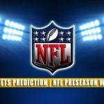 Philadelphia Eagles vs New York Jets Predictions, Picks, Odds, and Betting Preview | NFL Preseason Week 3 – August 27, 2021