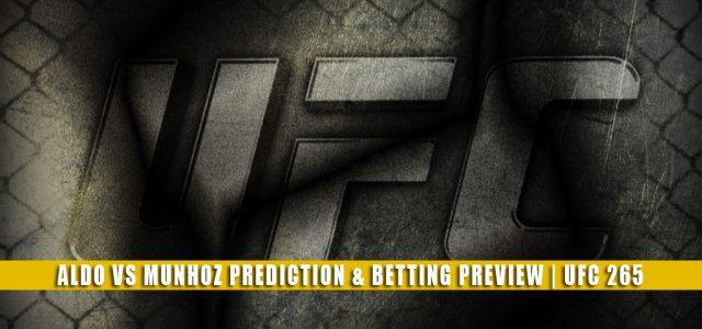 Jose Aldo vs Pedro Munhoz Predictions, Picks, Odds, and Betting Preview   UFC 265 August 7 2021