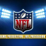 Las Vegas Raiders vs Los Angeles Rams Predictions, Picks, Odds, and Betting Preview | NFL Preseason Week 2 – August 21, 2021