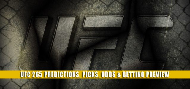 UFC 265 Predictions, Picks, Odds, and Betting Preview   August 7 2021