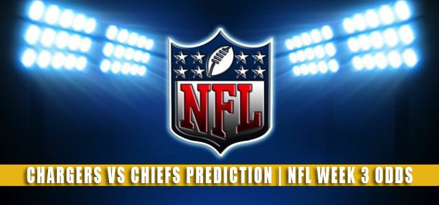 Los Angeles Chargers vs Kansas City Chiefs Predictions, Picks, Odds, and Betting Preview   NFL Week 3 – September 26, 2021