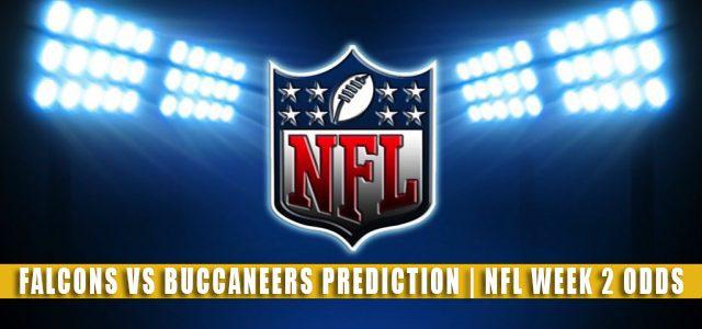 Atlanta Falcons vs Tampa Bay Buccaneers Predictions, Picks, Odds, and Betting Preview | NFL Week 2 – September 19, 2021