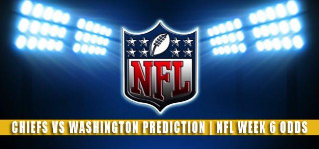 Kansas City Chiefs vs Washington Football Team Predictions, Picks, Odds, and Betting Preview | NFL Week 6 – October 17, 2021