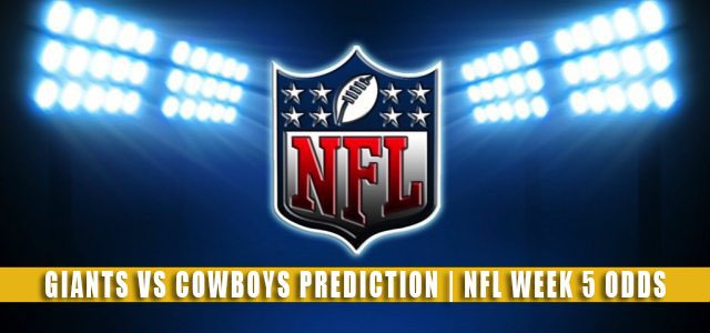 New York Giants vs Dallas Cowboys Predictions, Picks, Odds, and Betting Preview | NFL Week 5 – October 10, 2021