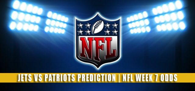 New York Jets vs New England Patriots Predictions, Picks, Odds, and Betting Preview | NFL Week 7 – October 24, 2021