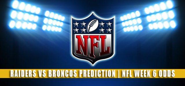 Las Vegas Raiders vs Denver Broncos Predictions, Picks, Odds, and Betting Preview | NFL Week 6 – October 17, 2021