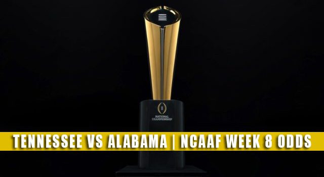 Tennessee Volunteers vs Alabama Crimson Tide Predictions, Picks, Odds, and NCAA Football Betting Preview | October 23 2021