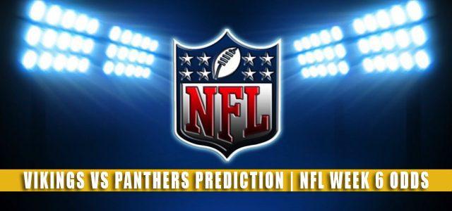 Minnesota Vikings vs Carolina Panthers Predictions, Picks, Odds, and Betting Preview | NFL Week 6 – October 17, 2021