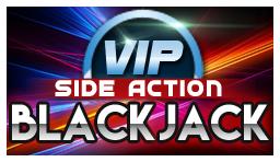 VIP Side Action Blackjack